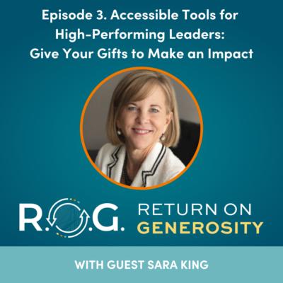 Sara King on Return on Generosity