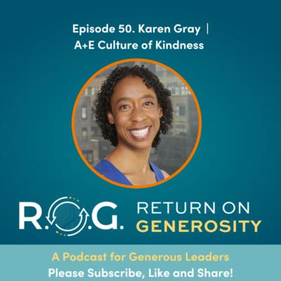 ROG EP 50 Karen Gray A_E Culture of Kindness